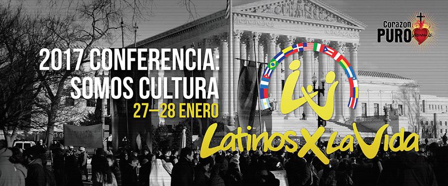 Latinos Por La Vida - Third Annual Pro-Life Conference